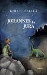 Johannes ja Jura - Kirsti Ellilä