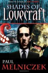 Shades of Lovecraft - Paul Melniczek