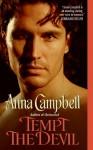 Tempt the Devil - Anna Campbell