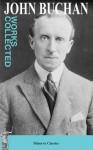 Collected Works of John Buchan - John Buchan