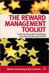 The Reward Management Toolkit - Michael Armstrong, Ann Cummins