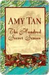 The Hundred Secret Senses - Amy Tan