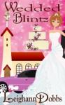 Wedded Blintz - Leighann Dobbs