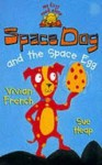 Space Dog and the Space Egg (My First Read Alones) - Vivian French