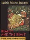 Beauty and the Beast - Jeanne-Marie Leprince de Beaumont