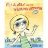 Ella May and the Wishing Stone - Cary Fagan, Genevieve Cote
