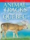 Animal Tracks of Québec - Ian Sheldon, Tamara Eder