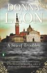A Sea of Troubles: A Commissario Guido Brunetti Mystery - Donna Leon