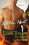 Feel The Heat - Lorie O'Clare, P.J. Mellor, Lydia Parks