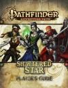 Pathfinder Adventure Path: Shattered Star Player's Guide - F. Wesley Schneider, Adam Daigle, Mark Moreland, James L. Sutter