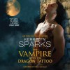 The Vampire With the Dragon Tattoo (Love at Stake, #14) - Kerrelyn Sparks, Paula Costello