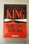 Everything's Eventual - Stephen King