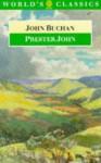 Prester John - John Buchan, Trevor Royle