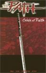 The Path : Crisis of Faith - Ron Marz, Bart Sears, Mark Pennington