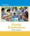 Family Celebrations Family Celebrations - Debbie Gallagher