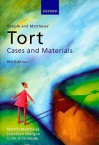 Hepple and Matthews' Tort: Cases and Materials - Martin Matthews, Colm O'Cinneide, Jonathan Morgan, David Howarth, Bob Hepple