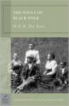 The Souls of Black Folk (Barnes & Noble Classics Series) - W.E.B. Du Bois, Farah Jasmine Griffin