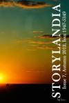 Storylandia 7 - The Wapshott Press, Julie Travis, Rohan Roberts, David Neilsen, Irene Turner, Ginger Mayerson, Seth Anderson
