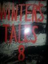 Winter's Tales 8 - A.D. MacLean, Jean Stubbs, Christine Brooke-Rose, Robert Culff, Brian Glanville, L.P. Hartley, Margaret Laurence, Edna O'Brien, Anne Piper, William Sansom