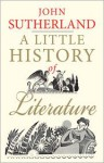 A Little History of Literature - John Sutherland