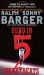 Dead in 5 Heartbeats - Sonny Barger, Sonny Barger
