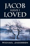 Jacob Have I Loved - Michael Jacobson