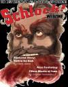 Schlock! Webzine Vol 5 Issue 10 - Mark Slade, Gary Murphy, Stephen Hernandez, Rob Bliss, James Rhodes, Gregory KH Bryant, Sergio Palumbo, Gavin Chappell, Michele Dutcher