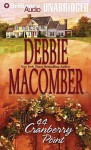 44 Cranberry Point - Debbie Macomber, Sandra Burr