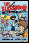 The Classroom Student Council Smackdown! - Robin Mellom, Stephen Gilpin