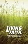 Living Faith - Daily Catholic Devotions, Volume 27 Number 1 - 2011 April, May, June - Various, Paul Pennick, Mark Neilsen, Julia DiSalvo