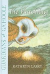 The Hatchling (Guardians of Ga'hoole (Tb)) - Kathryn Lasky