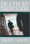 Death by Dissertation - Dean James