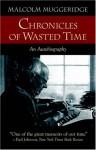 Chronicles of Wasted Time - Malcolm Muggeridge, Ian Hunter