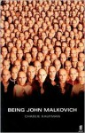 Being John Malkovich - Charlie Kaufman