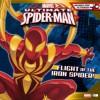 Ultimate Spider-Man: Flight of the Iron Spider - Marvel Press