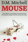 Mouse - D.M. Mitchell