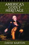 America's Godly Heritage (Video Transcript) - David Barton
