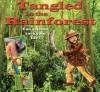 Tangled in the Rainforest - Gerry Bailey, Leighton Noyes