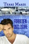 Forbidden Disclosure - Terri Marie