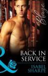Back in Service (Mills & Boon Blaze) (Uniformly Hot! - Book 44) - Isabel Sharpe