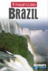 Insight Guides Brazil - Pam Barrett, Alyse Dar, Brian Bell, Insight Guides