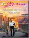 Falling for the Fireman (Mills & Boon Love Inspired) - Allie Pleiter