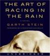 The Art of Racing in the Rain CD - Garth Stein