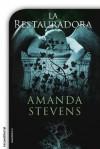 La Restauradora (Thriller (roca)) - Amanda Stevens, María Angulo Fernández