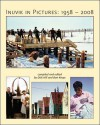 Inuvik in Pictures: 1958-2008 - Dick Hill