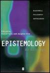 Epistemology: An Anthology - Ernest Sosa, Jaegwon Kim, Matthew McGrath, Robert Nozick
