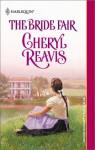 The Bride Fair - Cheryl Reavis