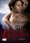 Zauber der Leidenschaft - Kresley Cole, Bettina Oder
