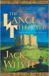 The Lance Thrower (Camulod Chronicles Series #8) - Jack Whyte