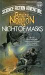 Night of Masks - Andre Norton, Gray Morrow
